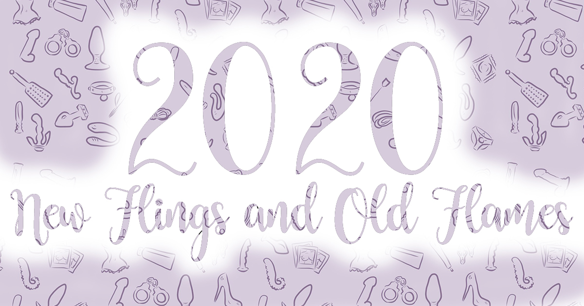 2020 New Flings and Old Flames